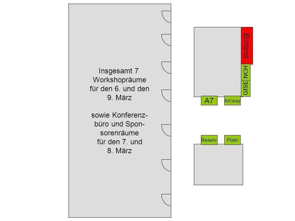 Reserv.Plato A7 Arcway Insgesamt 7 Workshopräume für den 6.