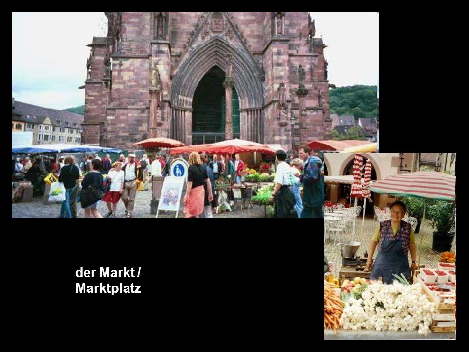 der Markt / Marktplatz