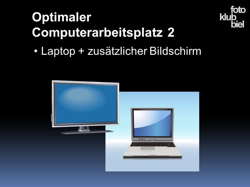 Laptop + zusätzlicher Bildschirm Optimaler Computerarbeitsplatz 2