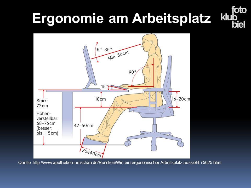 Ergonomie am Arbeitsplatz Quelle: http://www.apotheken-umschau.de/Ruecken/Wie-ein-ergonomischer-Arbeitsplatz-aussieht-75625.html