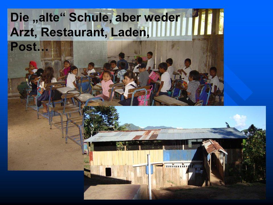 Die alte Schule, aber weder Arzt, Restaurant, Laden, Post…