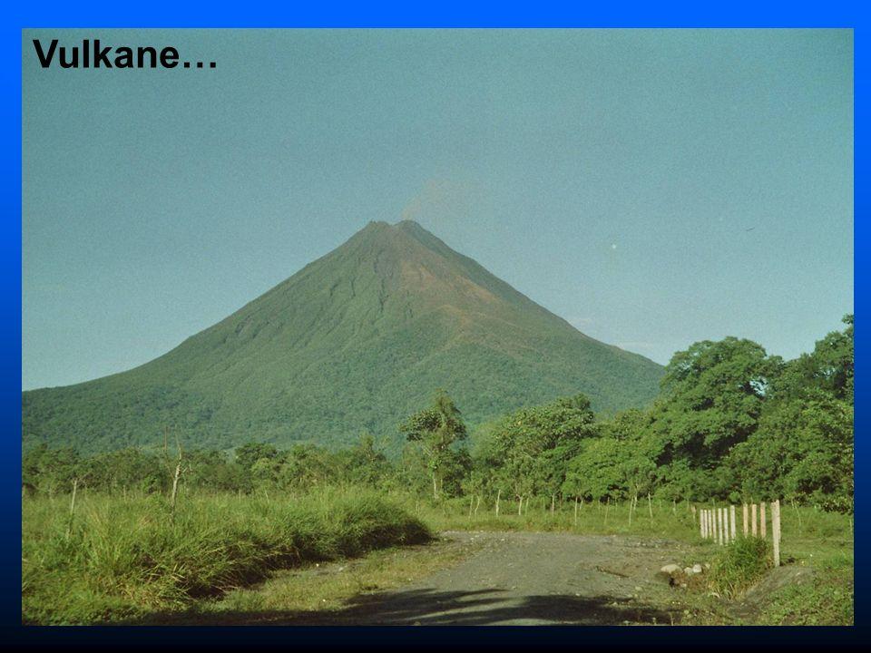 Vulkane…