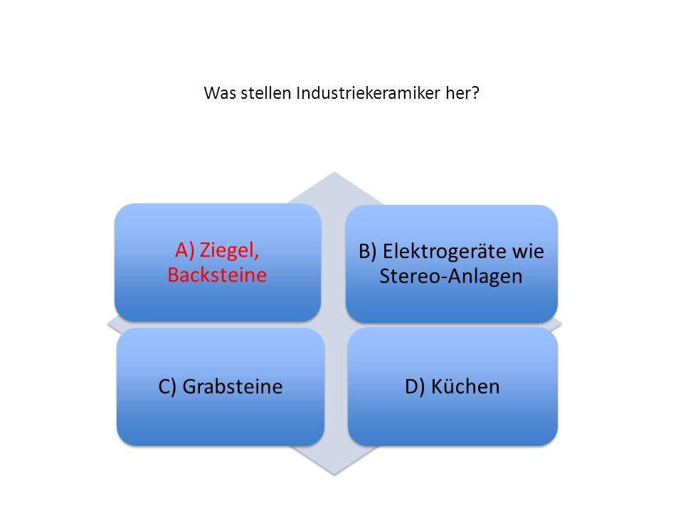 Was stellen Industriekeramiker her.