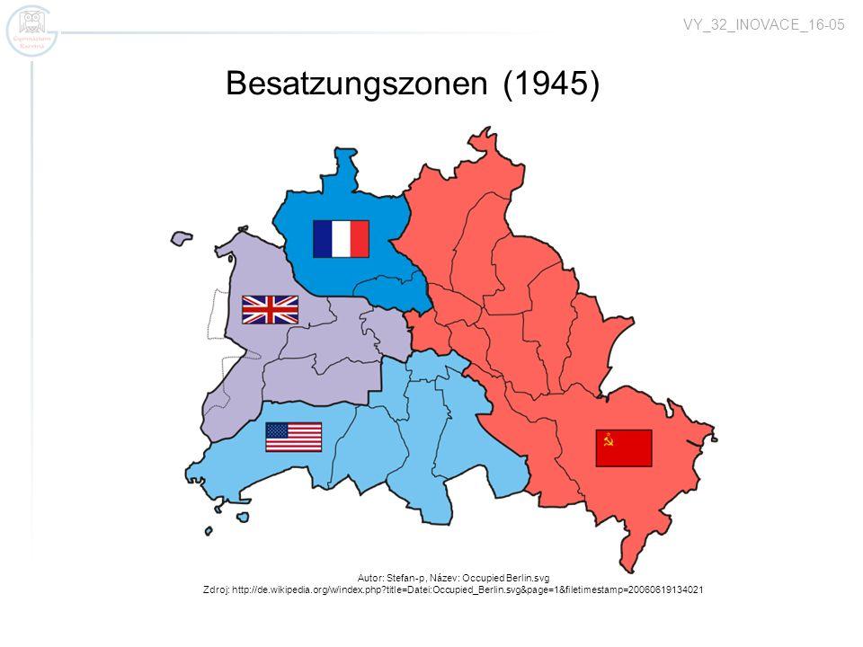 Zugspitze 2962 m Zugspitzbahn Autor: Stefan-p, Název: Occupied Berlin.svg Zdroj: http://de.wikipedia.org/w/index.php?title=Datei:Occupied_Berlin.svg&page=1&filetimestamp=20060619134021 Besatzungszonen (1945) VY_32_INOVACE_16-05