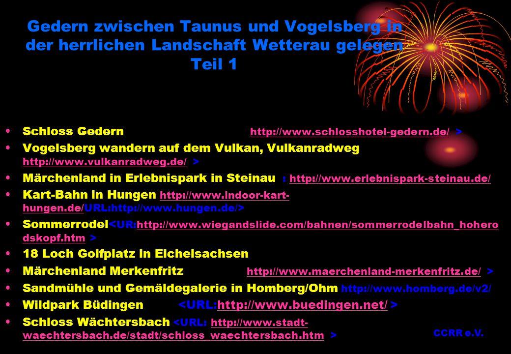 Gedern zwischen Taunus und Vogelsberg in der herrlichen Landschaft Wetterau gelegen Teil 1 Schloss Gedern http://www.schlosshotel-gedern.de/ >http://w