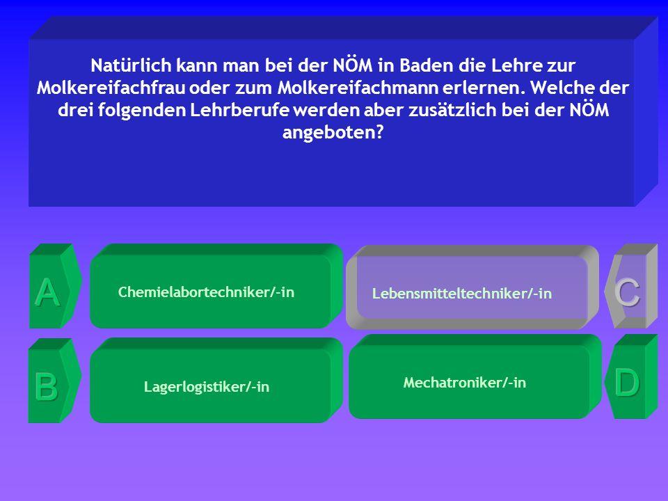 Lebensmitteltechniker/-in Natürlich kann man bei der NÖM in Baden die Lehre zur Molkereifachfrau oder zum Molkereifachmann erlernen.