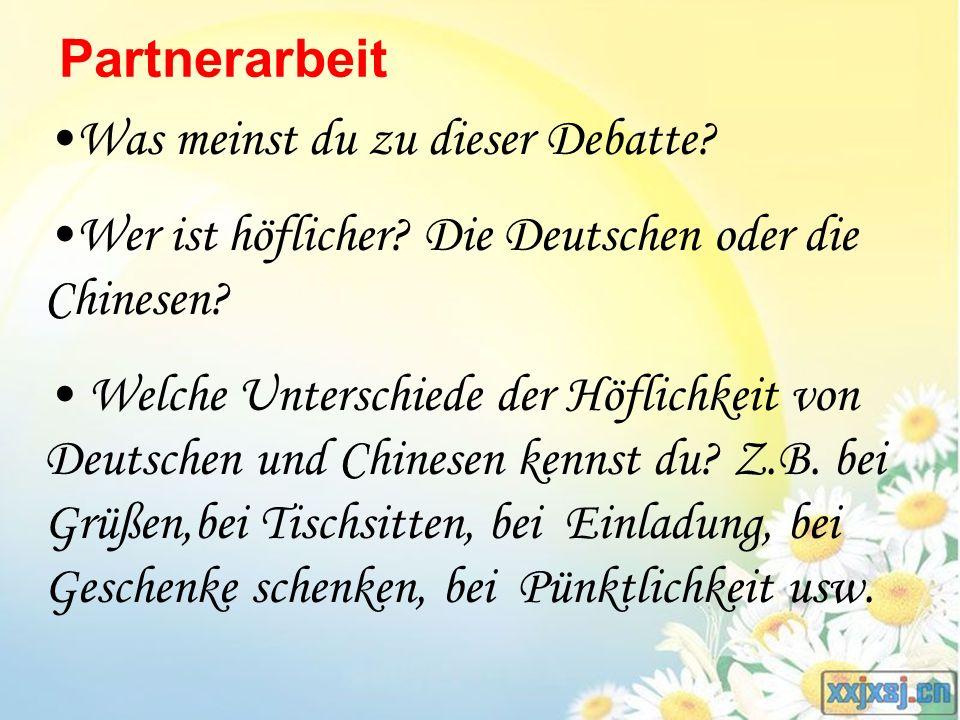 Was meinst du zu dieser Debatte? Wer ist höflicher? Die Deutschen oder die Chinesen? Welche Unterschiede der Höflichkeit von Deutschen und Chinesen ke