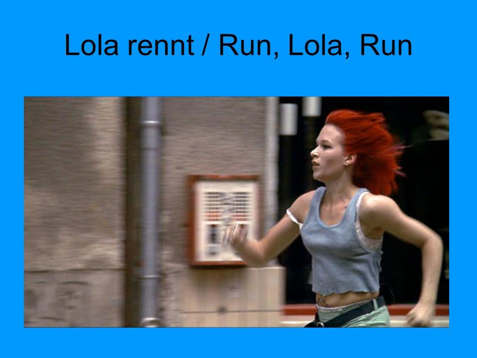 Lola rennt / Run, Lola, Run