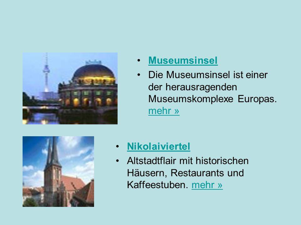 Museumsinsel Die Museumsinsel ist einer der herausragenden Museumskomplexe Europas.