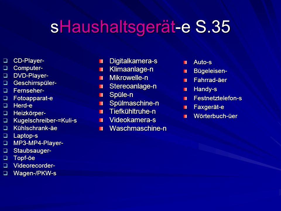 sHaushaltsgerät-e S.35 CD-Player- CD-Player- Computer- Computer- DVD-Player- DVD-Player- Geschirrspüler- Geschirrspüler- Fernseher- Fernseher- Fotoapp