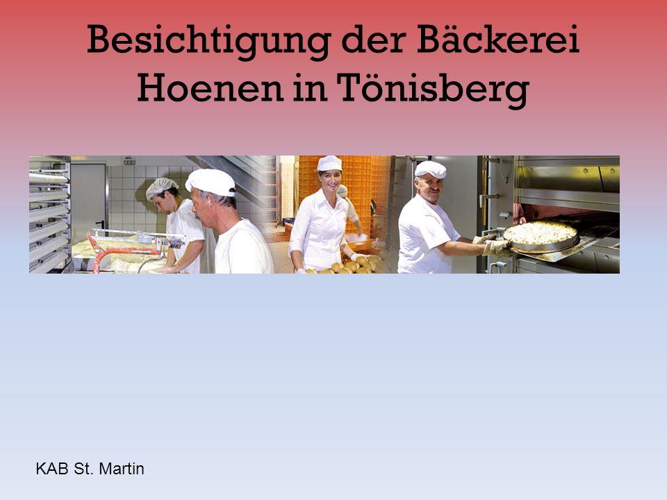 Besichtigung der Bäckerei Hoenen in Tönisberg KAB St. Martin