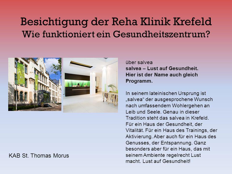 Besichtigung der Reha Klinik Krefeld Wie funktioniert ein Gesundheitszentrum? über salvea salvea – Lust auf Gesundheit. Hier ist der Name auch gleich