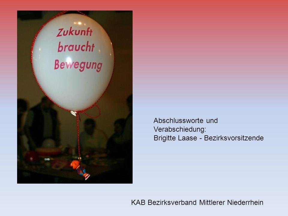 KAB Bezirksverband Mittlerer Niederrhein Abschlussworte und Verabschiedung: Brigitte Laase - Bezirksvorsitzende