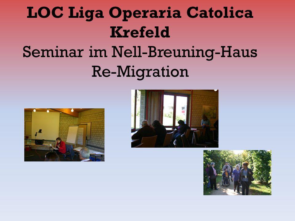 LOC Liga Operaria Catolica Krefeld Seminar im Nell-Breuning-Haus Re-Migration