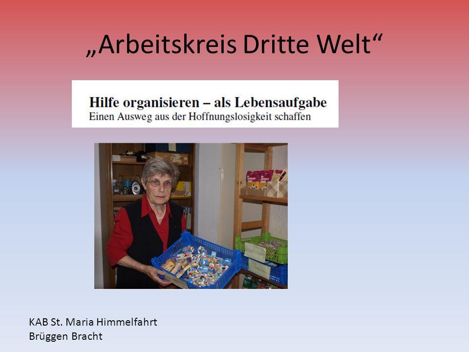 Arbeitskreis Dritte Welt KAB St. Maria Himmelfahrt Brüggen Bracht