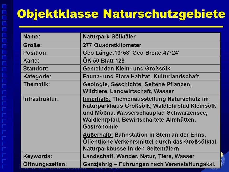 Name:Naturpark Sölktäler Größe:277 Quadratkilometer Position:Geo Länge:13°58 Geo Breite:47°24 Karte:ÖK 50 Blatt 128 Standort:Gemeinden Klein- und Groß