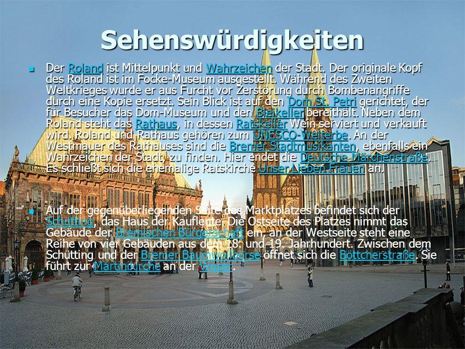 Sehenswürdigkeiten Der Roland ist Mittelpunkt und Wahrzeichen der Stadt.