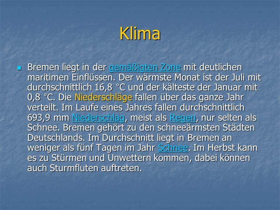 Klima Bremen liegt in der gemäßigten Zone mit deutlichen maritimen Einflüssen.