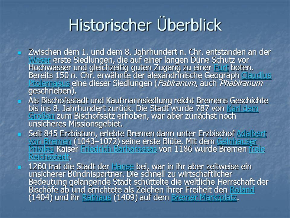 Historischer Überblick Zwischen dem 1. und dem 8.