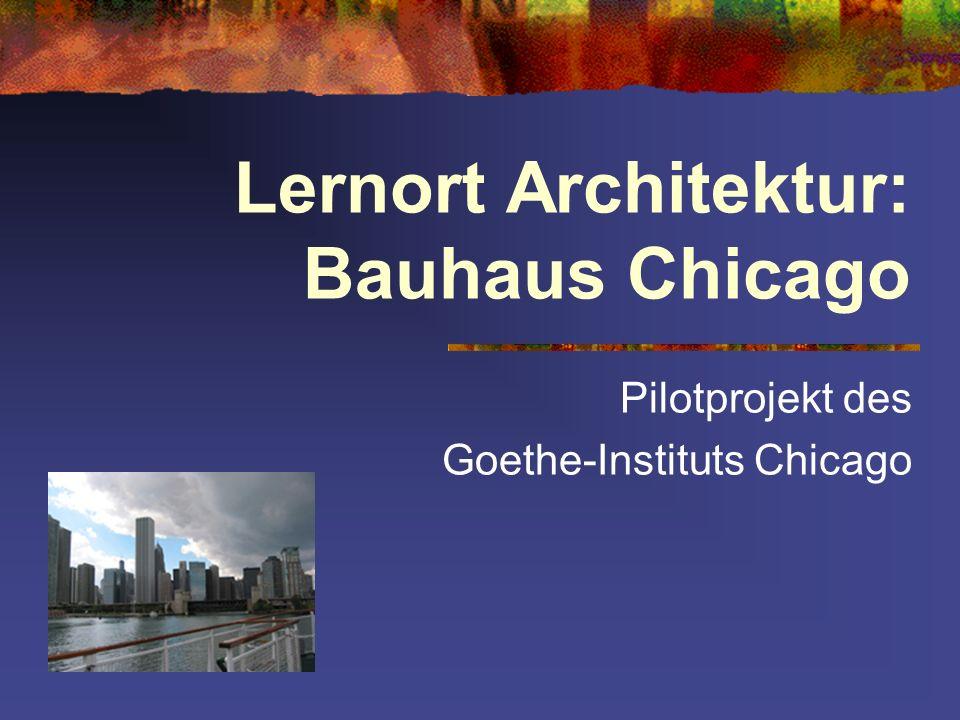 Bauhaus in Chicago Eine Einheit zu Architektur und Kultur in Chicago und Berlin