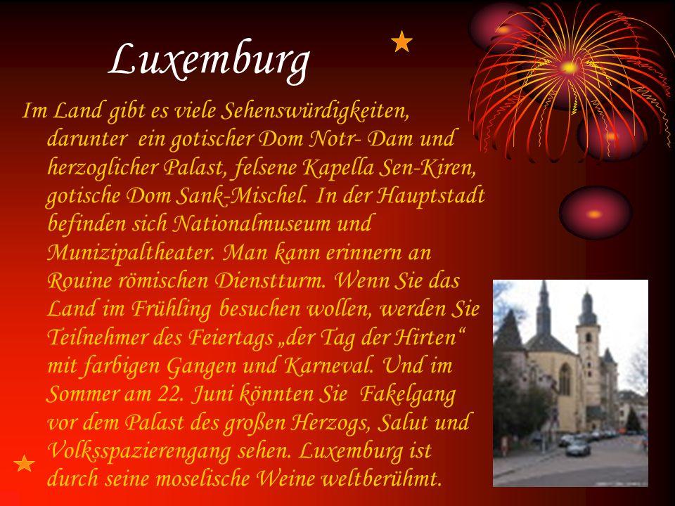 Luxemburg Im Land gibt es viele Sehenswürdigkeiten, darunter ein gotischer Dom Notr- Dam und herzoglicher Palast, felsene Kapella Sen-Kiren, gotische