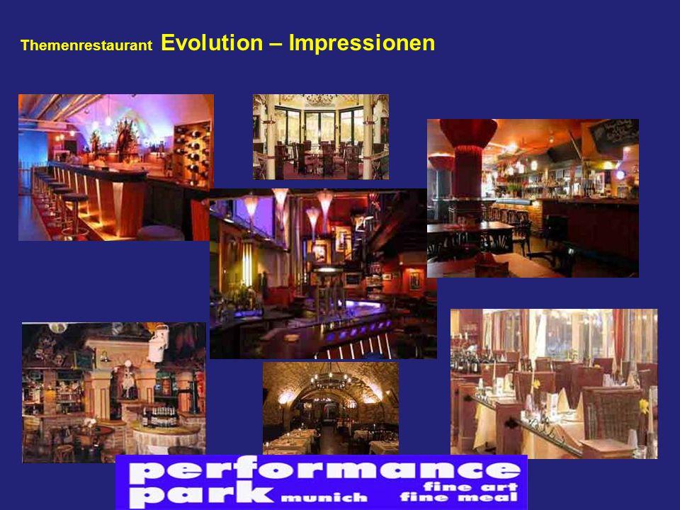 Themenrestaurant Evolution – Impressionen
