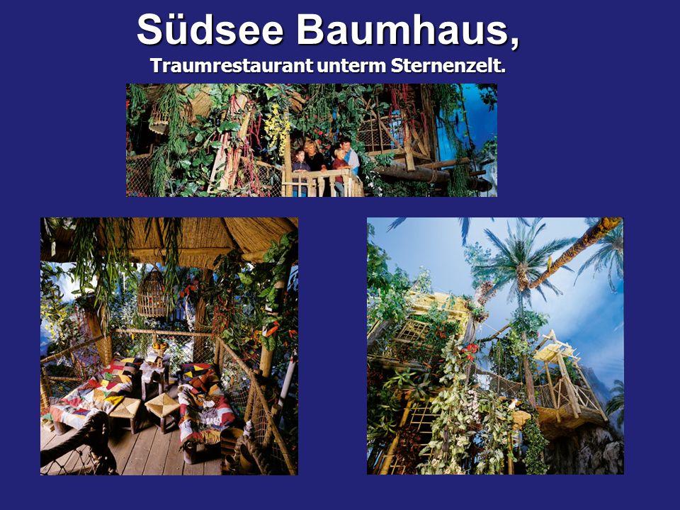 Südsee Baumhaus, Traumrestaurant unterm Sternenzelt.