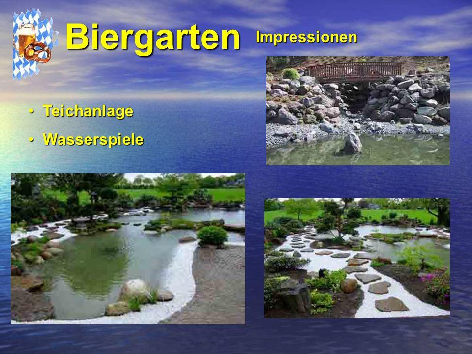 Teichanlage Teichanlage Wasserspiele Wasserspiele Biergarten Impressionen