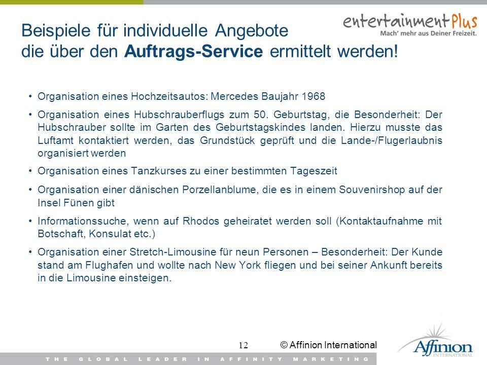 © Affinion International12 Beispiele für individuelle Angebote die über den Auftrags-Service ermittelt werden! Organisation eines Hochzeitsautos: Merc
