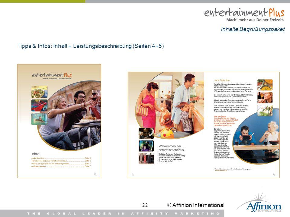 © Affinion International22 Tipps & Infos: Inhalt + Leistungsbeschreibung (Seiten 4+5) Inhalte Begrüßungspaket
