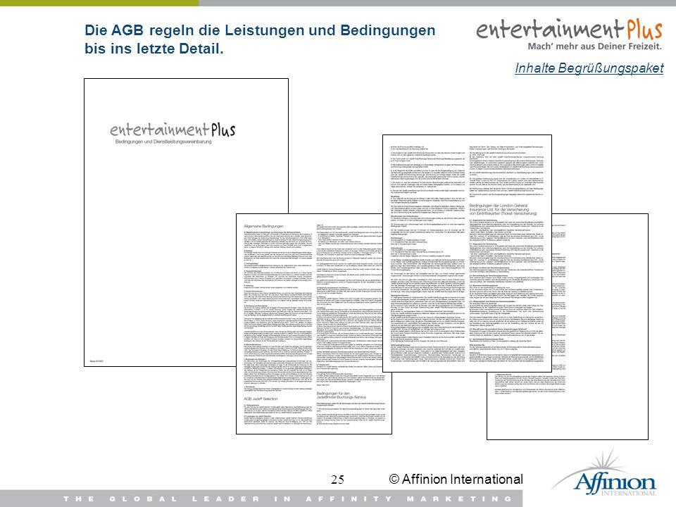 © Affinion International25 Inhalte Begrüßungspaket Die AGB regeln die Leistungen und Bedingungen bis ins letzte Detail.