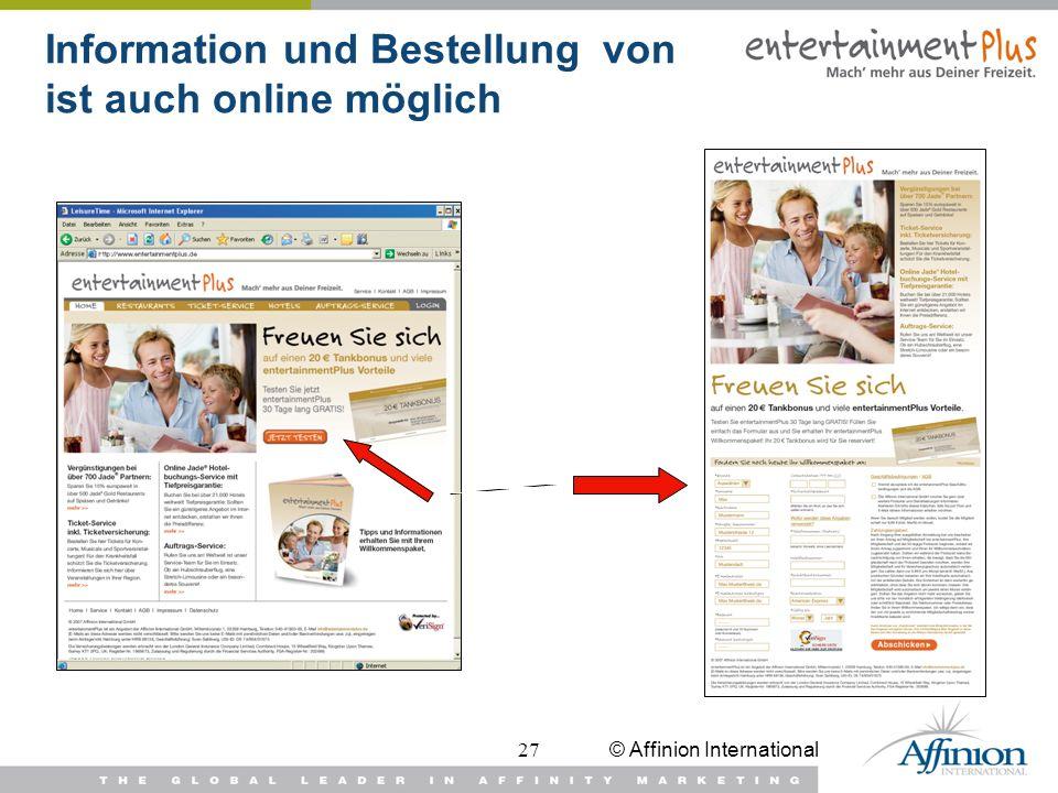 © Affinion International27 Information und Bestellung von ist auch online möglich