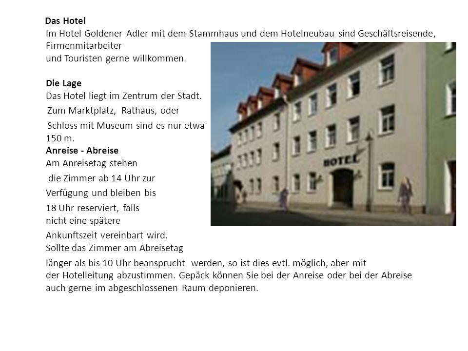 Das Hotel Im Hotel Goldener Adler mit dem Stammhaus und dem Hotelneubau sind Geschäftsreisende, Firmenmitarbeiter und Touristen gerne willkommen.