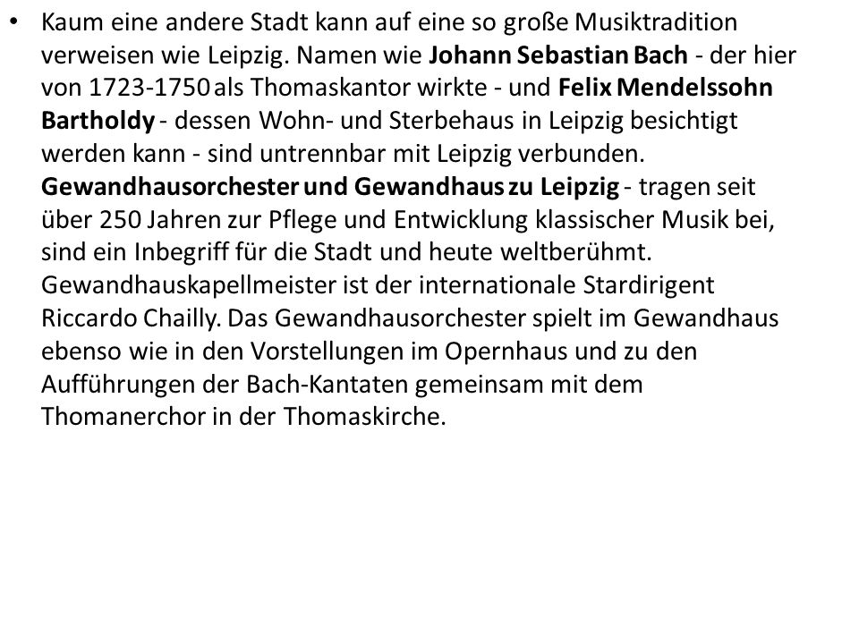 Kaum eine andere Stadt kann auf eine so große Musiktradition verweisen wie Leipzig.