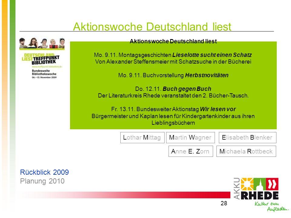 28 Aktionswoche Deutschland liest Mo. 9.11. Montagsgeschichten Lieselotte sucht einen Schatz Von Alexander Steffensmeier mit Schatzsuche in der Bücher