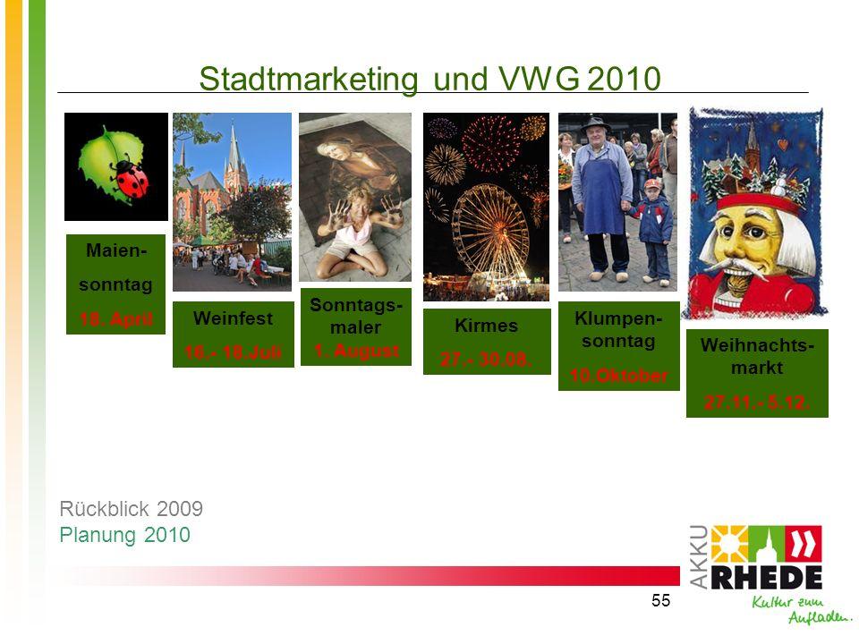 55 Stadtmarketing und VWG 2010 Maien- sonntag 18. April Weinfest 16.- 18.Juli Sonntags- maler 1. August Klumpen- sonntag 10.Oktober Weihnachts- markt