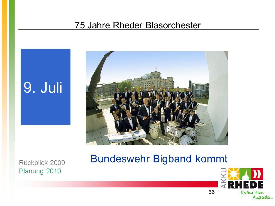 56 75 Jahre Rheder Blasorchester Bundeswehr Bigband kommt 9. Juli Rückblick 2009 Planung 2010