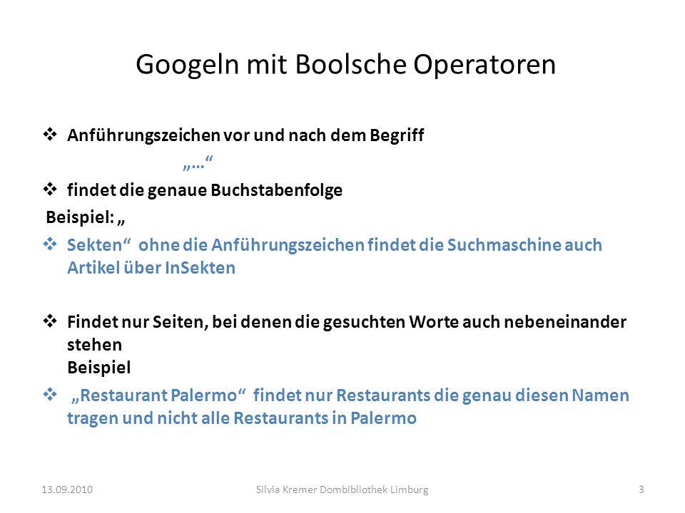 Googeln mit Boolsche Operatoren Anführungszeichen vor und nach dem Begriff … findet die genaue Buchstabenfolge Beispiel: Sekten ohne die Anführungszei