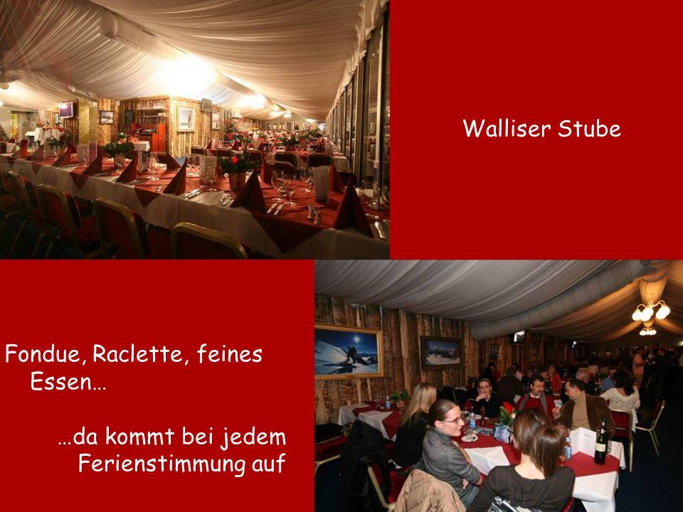 Walliser Stube Fondue, Raclette, feines Essen… …da kommt bei jedem Ferienstimmung auf