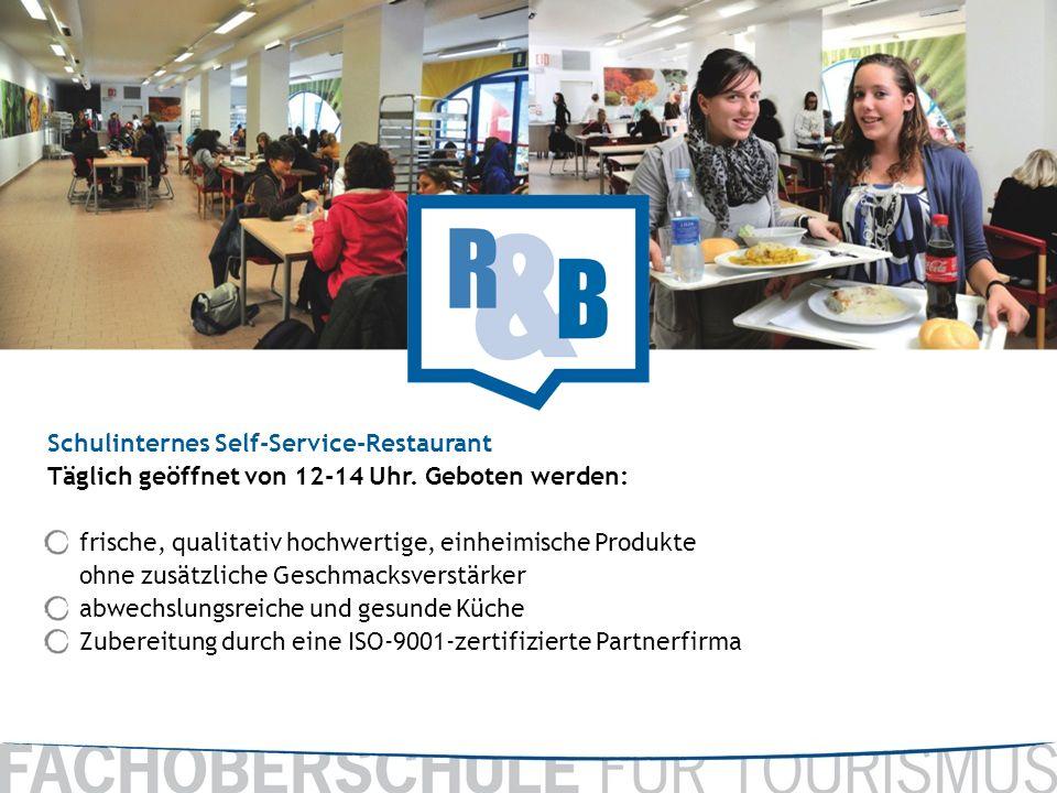 Schulinternes Self-Service-Restaurant Täglich geöffnet von 12-14 Uhr. Geboten werden: frische, qualitativ hochwertige, einheimische Produkte ohne zusä
