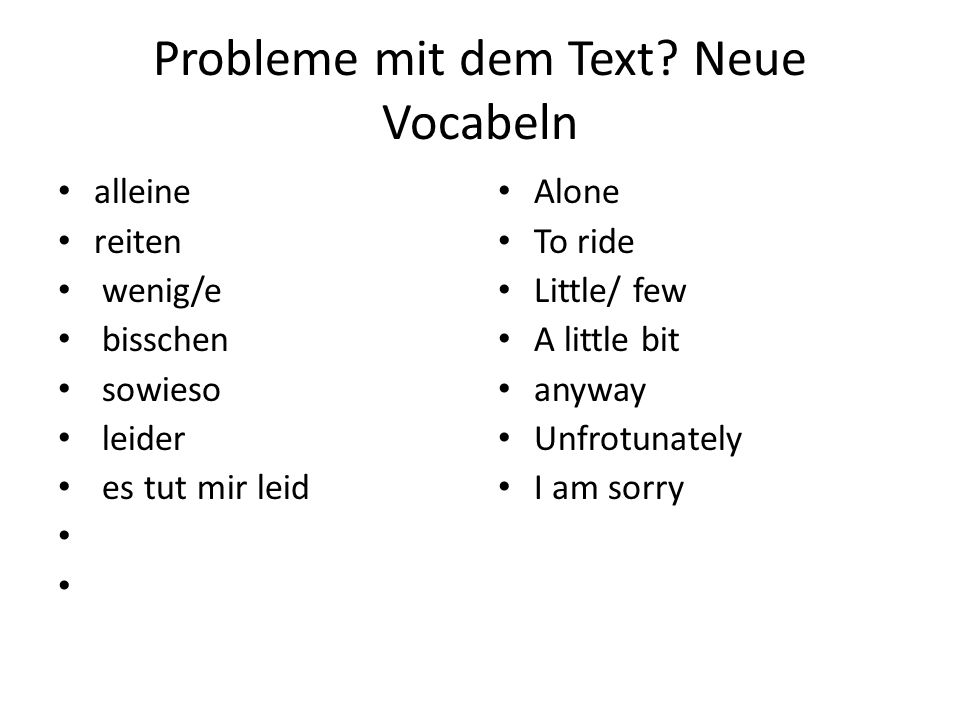 Probleme mit dem Text.