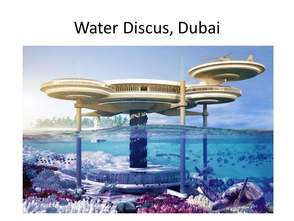 Water Discus, Dubai