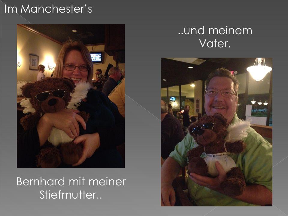 Im Manchesters Bernhard mit meiner Stiefmutter....und meinem Vater.