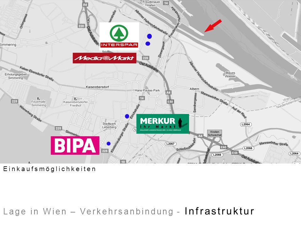 Lage in Wien – Verkehrsanbindung - Infrastruktur Einkaufsmöglichkeiten