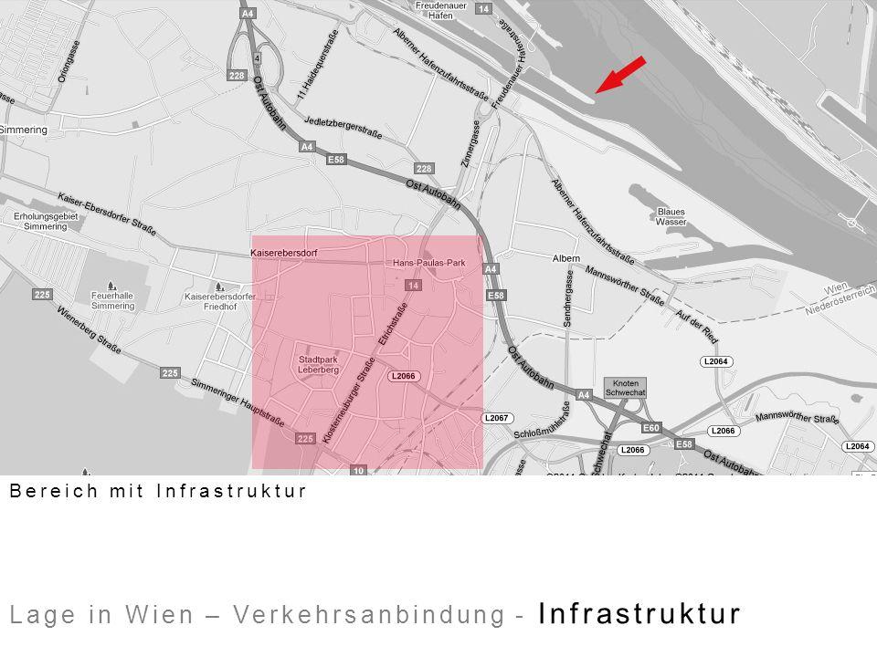 Lage in Wien – Verkehrsanbindung - Infrastruktur Bereich mit Infrastruktur