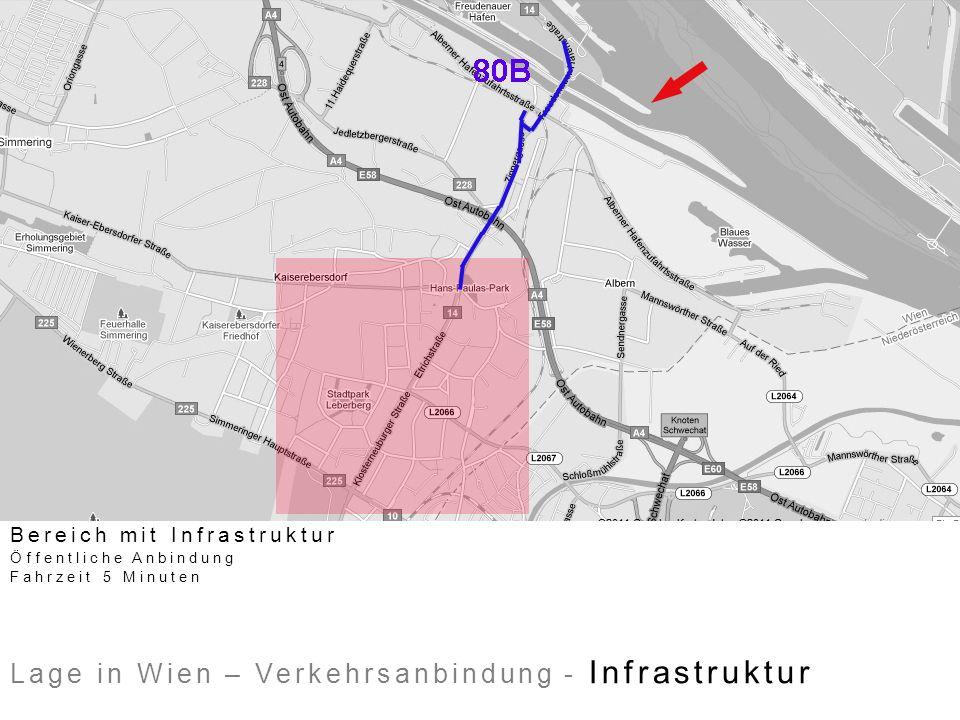 Lage in Wien – Verkehrsanbindung - Infrastruktur Bereich mit Infrastruktur Öffentliche Anbindung Fahrzeit 5 Minuten