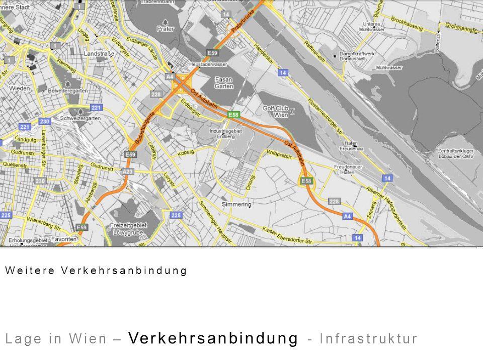 Weitere Verkehrsanbindung Lage in Wien – Verkehrsanbindung - Infrastruktur