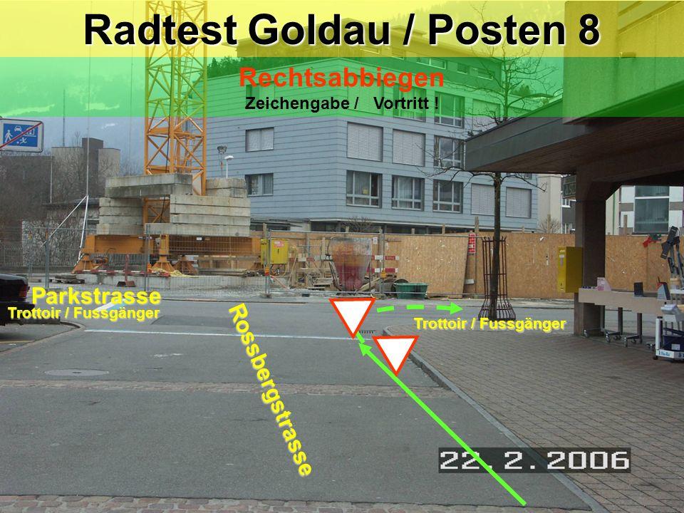 Rossbergstrasse 8-tung: Gegenverkehr / Vortritt & Rechtsvortritt ! Posten 7: Rossbergstrasse Posten 7: Rossbergstrasse Verhalten bei einem Hindernis !