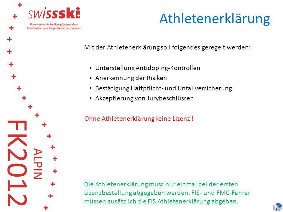 Mit der Athletenerklärung soll folgendes geregelt werden: Unterstellung Antidoping-Kontrollen Anerkennung der Risiken Bestätigung Haftpflicht- und Unf