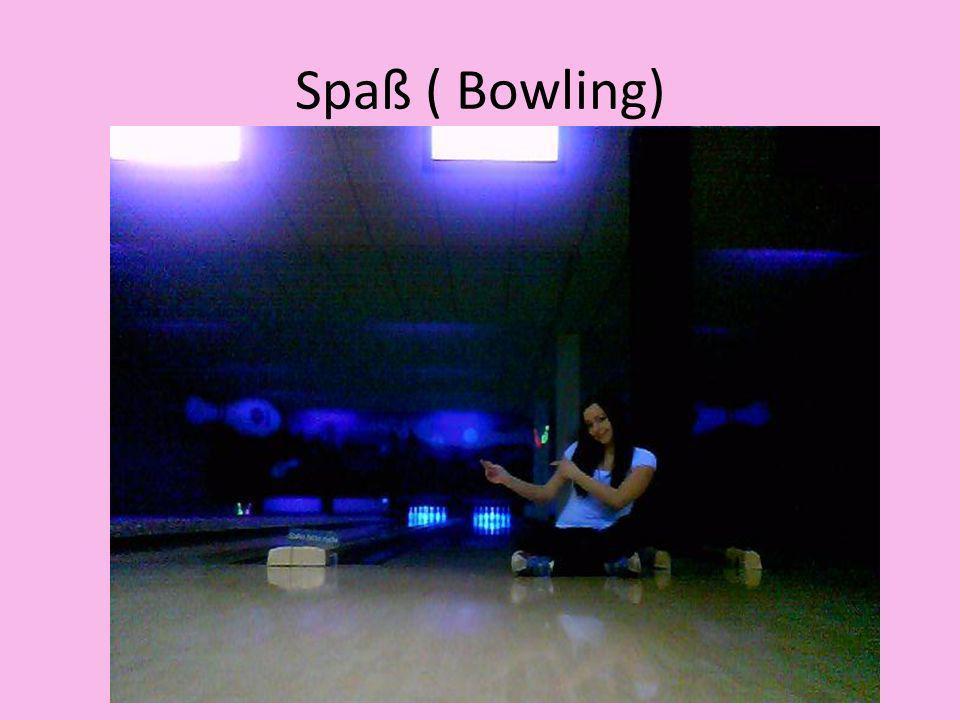 Spaß ( Bowling)